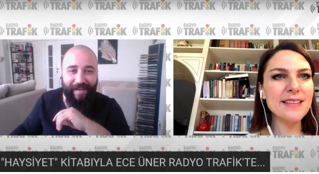 """""""HAYSİYET"""" KİTABI İLE ECE ÜNER RADYO TRAFİK'E KONUK OLDU"""