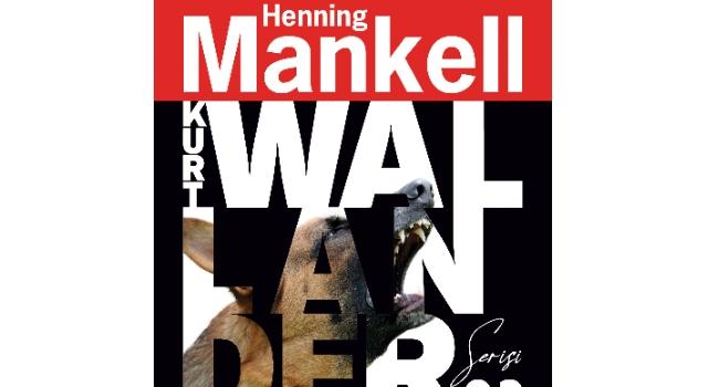 """NETFLIX DİZİSİ YOUNG WALLANDER'E ESİN OLAN KURT WALLENDER SERİSİNİN İKİNCİ KİTABI """"RİGA'NIN KÖPEKLERİ"""" POLİSİYESEVERLERLE BULUŞTU"""