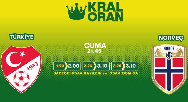 Türkiye-Norveç maçının Kral Oranları iddaa'da!
