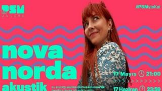 Nova Norda akustik performansıyla 17 Mayıs'ta PSM Online'da